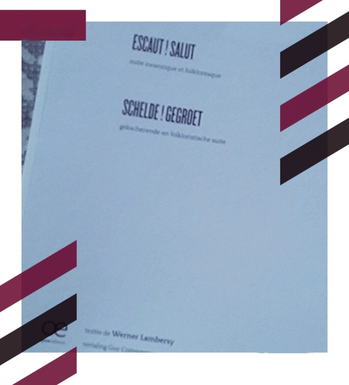 Werner Lambersy, Escaut ! Salut suite zwanzique et folkloresque Opium éditions, septembre 2015