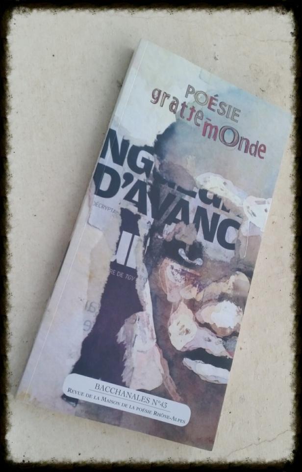 Poésie gratte-monde, Revue de la Maison de la Poésie Rhône-Alpes N°43 , octobre 2008